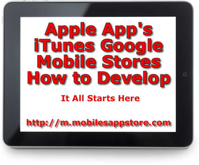 Apple Apps iTunes and Google Android Mobiles Tablet Store Shows How to